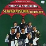 Slavko Avsenik und seine Original Oberkrainer, Jeder Hat Sein Hobby