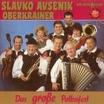 Slavko Avsenik und seine Original Oberkrainer, Das Grosse Polkafest