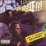 Smif-N-Wessun, Reloaded (Tek & Steele)