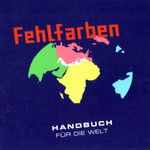 Fehlfarben, Handbuch Fur Die Welt