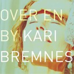Kari Bremnes, Over en By