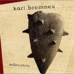 Kari Bremnes, Manestein