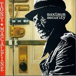 Tony MacAlpine, Maximum Security
