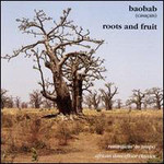 Orchestra Baobab, Roots And Fruit