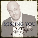 Peabo Bryson, Missing You