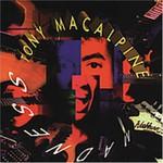 Tony MacAlpine, Madness