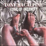 Tony MacAlpine, Edge of Insanity