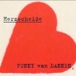 Funny van Dannen, Herzscheibe