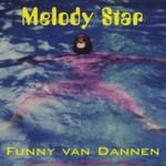Funny van Dannen, Melody Star
