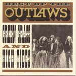 Outlaws, Best of the Outlaws: Green Grass and High Tides