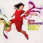 Amy Diamond, Music in Motion
