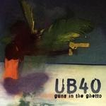 UB40, Guns in the Ghetto