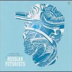 The Russian Futurists, Me, Myself and Rye