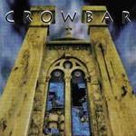 Crowbar, Broken Glass