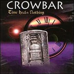 Crowbar, Time Heals Nothing