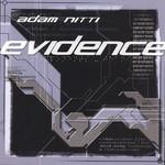 Adam Nitti, Evidence