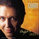Alain Caron, Rhythm'n Jazz