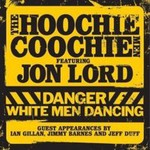 Jon Lord, Danger: White Men Dancing (Featuring The Hoochie Coochie Men)