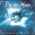 Pagan's Mind, Enigmatic: Calling
