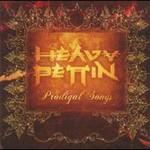 Heavy Pettin', Prodigal Songs