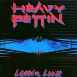 Heavy Pettin', Lettin' Loose