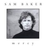 Sam Baker, Mercy