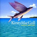 Kirsty MacColl, Tropical Brainstorm