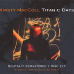 Kirsty MacColl, Titanic Days