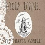 Alela Diane, The Pirate's Gospel