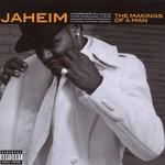 Jaheim, The Makings of a Man
