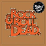 The Hellacopters, Rock & Roll Is Dead