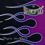 The Hellacopters, Payin' the Dues