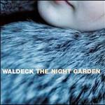 Waldeck, The Night Garden mp3