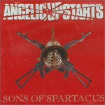 Angelic Upstarts, Sons of Spartacus