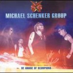Michael Schenker Group, Be Aware of Scorpions