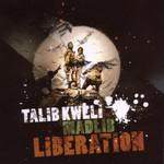 Talib Kweli & Madlib, Liberation
