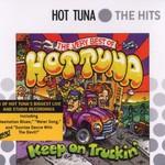 Hot Tuna, Keep on Truckin': The Very Best of Hot Tuna