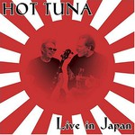 Hot Tuna, Live in Japan