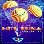 Hot Tuna, Splashdown Two