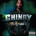 Chingy, Hate It or Love It