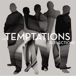 The Temptations, Reflections
