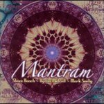Steve Roach, Mantram (With Byron Metcalf & Mark Seelig) mp3