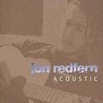 Jon Redfern, Acoustic