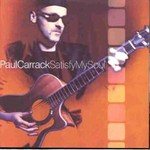 Paul Carrack, Satisfy My Soul