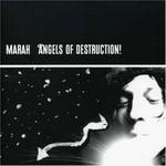 Marah, Angels of Destruction!