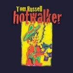 Tom Russell, Hotwalker