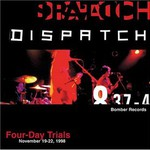 Dispatch, Four-Day Trials