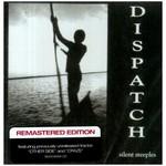 Dispatch, Silent Steeples