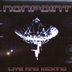 Nonpoint, Live and Kicking