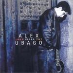 Alex Ubago, Que Pides Tu?
